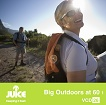 Big Outdoors at 60 PT1 (JUI-26)