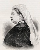 Queen Victoria 1819-1901  Princess Alexandrina Victoria of Saxe Coburg, Queen of Great Britain and Ireland and Empress of India  From the book London ...