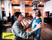 ÜF, C, Film, Shining, The Shining, GBR 1980, Regie: Stanley Kubrick, Szene mit: Shelley Duvall und Danny Lloyd, Original Aushangbild, Literaturverfilm...