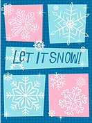 A blue and pink image made up of different styles of snow flakes with the caption Let it snow