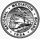 NATIONAL MEDIATION BOARD.Seal of the U.S. National Mediation Board, formed to resolve disputes in the railroad and airline industries.