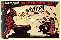 Every hammer blow is a blow to enemy! (Poster). Deni (Denisov), Viktor Nikolaevich (1893-1946). Colour lithograph. Soviet political agitation art. 192...