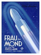 Frau im Mond advert. The science fiction silent film Woman in the Moon German: Frau im Mond, released in 1929, was written and directed by Austrian fi...