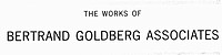 Text for a label. Photographed by Hedrich_Blessing for Bertrand Goldberg Associates. View: A: Illustration negative, B: Text image: The Works of Bertr...