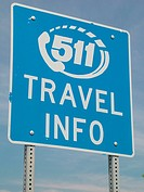 information, road sign, Dial 511 Travel Info,