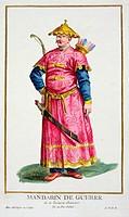 A Mandarin warlord, 1780. From Receuil des Estampes, Representant les Rangs et les Dignites, suivant le Costume de toutes les Nations existantes, by P...
