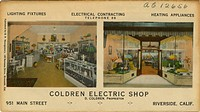 Coldren Electric Shop, D. Coldren, Proprietor, 951 Main Street, Riverside California.