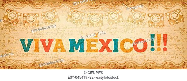 Viva mexico quote banner with colorful text decoration and vintage paper texture. Festive mexican illustration ideal for national holiday or celebration event