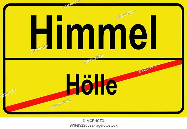 city sign Hoelle - Himmel, hell - heaven, Germany