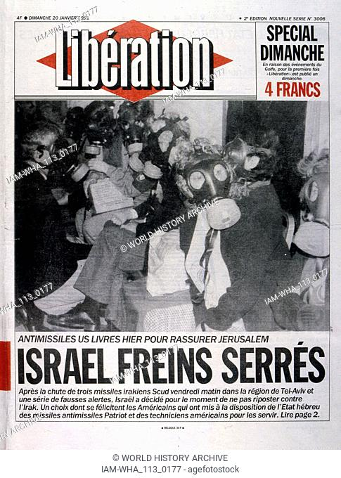 Headline in 'Liberation' a French newspaper, 20th January 1991, concerning a missile attack on Israel during the Gulf War (2 August 1990 - 28 February 1991)
