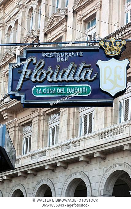 Cuba, Havana, Havana Vieja, Old Havana, sign for the La Floridita Bar, birthplace of the daiquiri cocktail