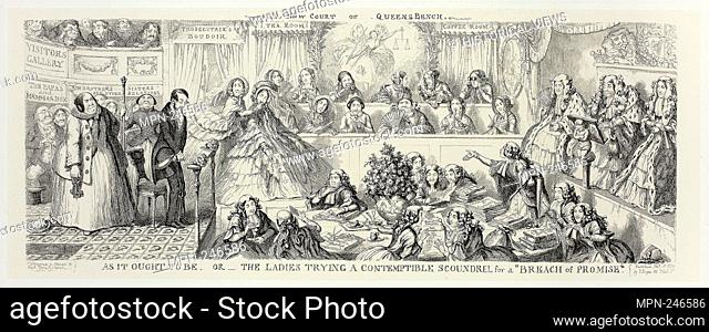 """As It Ought to Be or The Ladies Trying a Contemptible Scoundrel for a """"""""Breach of Promise"""""""" from George Cruikshank's Steel Etchings to The Comic Almanacks:..."""