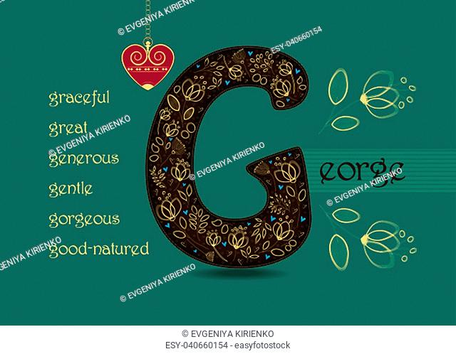 Name Day Card for George. Artistic brown letter G with golden floral decor. Vintage red heart with chain. Words begining with the letter G - gentle