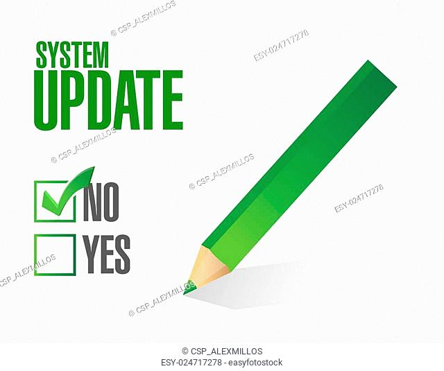 no System update approval sign concept