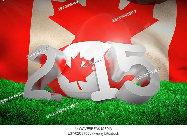 Composite image of canada rugby 2015 message