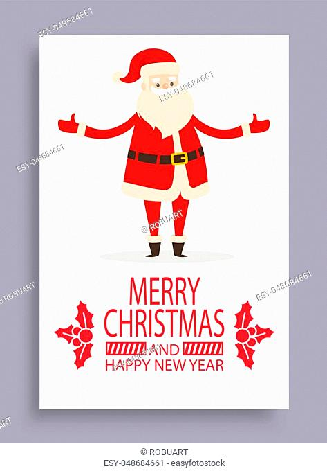 Merry Christmas and Happy New Year calligraphic inscription with mistletoe branches and Santa Claus symbol of winter holidays vector postcard isolated