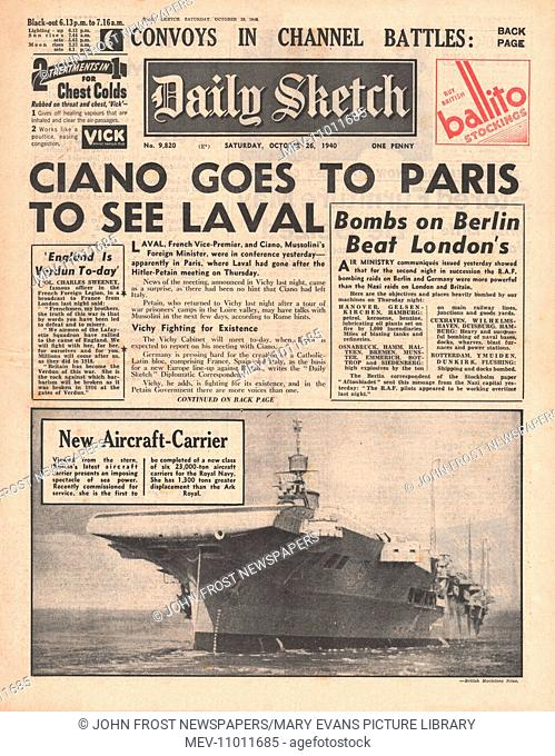 1940 front page Daily Sketch Count Ciano meets Pierre Laval in Paris. 26th October 1940 issue
