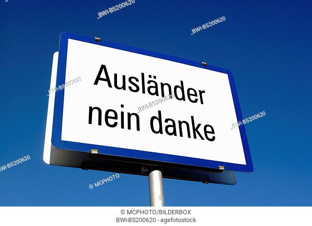 'foreigner no way' sign, Austria