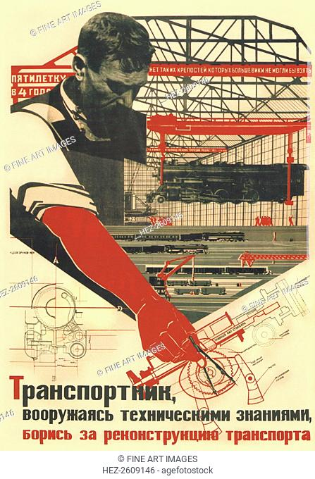 A transport worker, arming yourself with technical knowledge, strive for the reconstruction of trans Artist: Dolgorukov, Nikolai Andreevich (1902-1980)