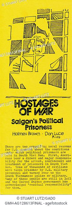 "A Vietnam War era leaflet from the American Friends Service Committee titled """"Hostages of War: Saigon's Political Prisoners"""" aims to educate citizens on the..."