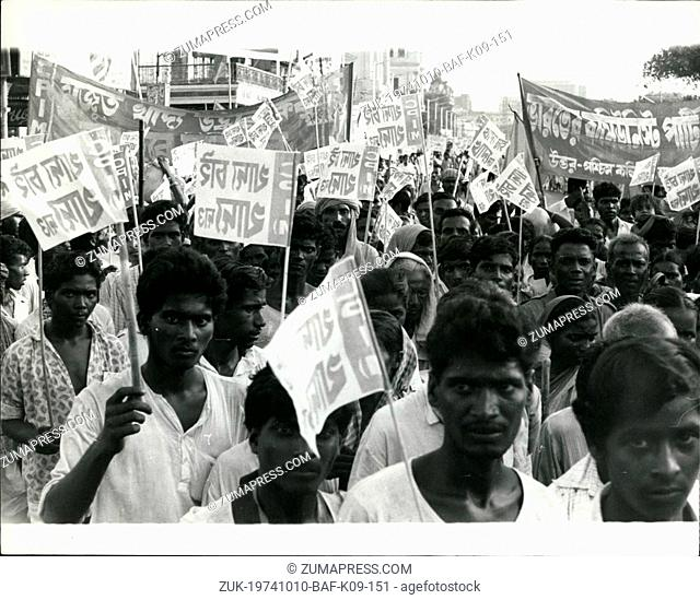 Oct. 10, 1974 - Hunger March in Calcutta: Several thousand people recently march through Central Calcutta streets for hours chanting 'We want food