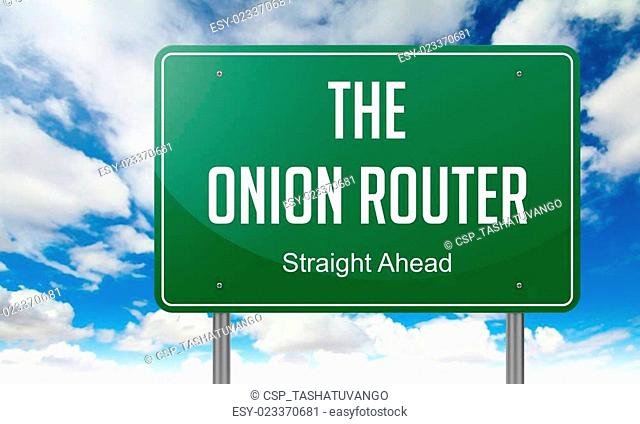 The Onion Router on Highway Signpost