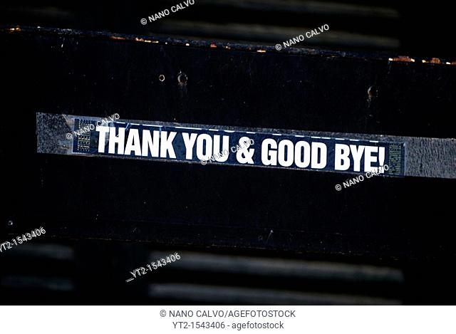 Thanks you & Good Bye sticker in La Marina area of Ibiza, after the summer season that brings thousands of tourists to the islands