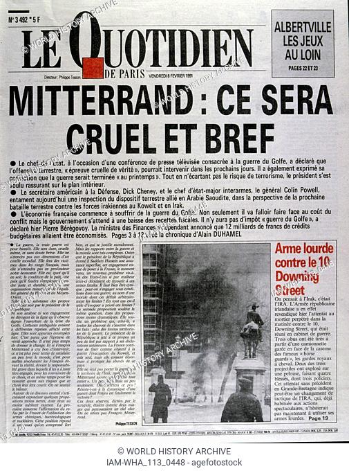 President Mitterrand outlines his position on the Gulf War 1991 Front page of the French newspaper 'Le Quotidien' 8th February 1991