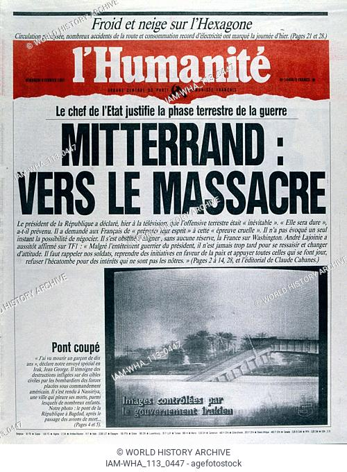 President Mitterrand outlines his position on the Gulf War 1991 Front page of the French newspaper 'Humanite' 6th February 1991