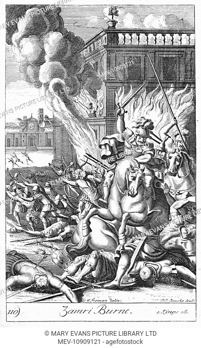 1 Kings Chapter 16, verses 18-19: When Zimri saw that the city (Tirzah) was taken, he went into the citadel of the royal palace and set the palace on fire...