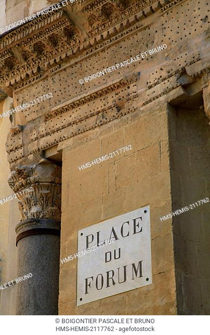 France, Bouches du Rhone, Arles, old forum, listed as World Heritage by UNESCO, forum place