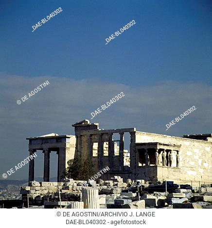 The Erechtheion and the Caryatid Porch, 421-406 BC, Acropolis of Athens (UNESCO World Heritage List, 1987), Greece. Greek civilisation, 5th century BC