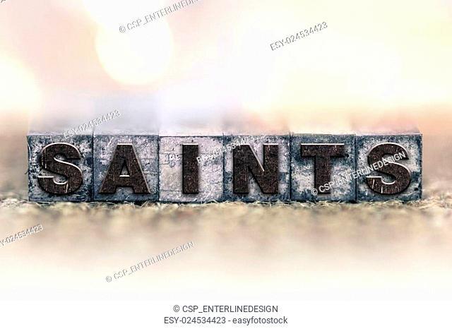 Saints Concept Vintage Letterpress Type