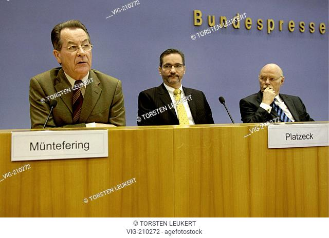 Franz MUENTEFERING ( SPD ), Federal Minister of Labour and Vice Federeal Chancellor, Matthias PLATZECK, SPD party chairman, and Peter STRUCK