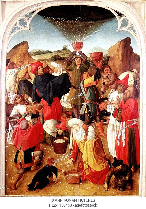 'Gathering of the Manna', c1460-1475. Israelites in the wilderness receiving manna from heaven