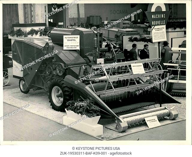 Mar. 11, 1953 - The Agricultural week in Paris; At one of the largest Agricultural expositions in Paris at the Port de Versailles