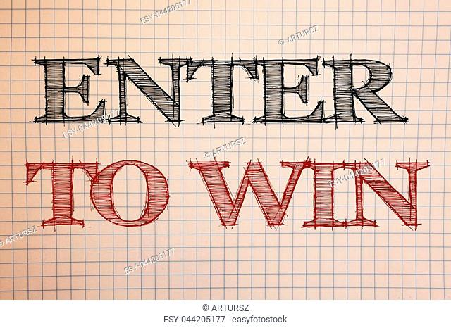 Text sign showing Enter To Win. Conceptual photo Award Reward Prize given for visiting a website Chance Giveaway