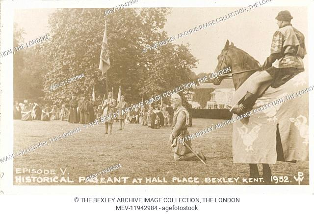Dartford Division of Kent Historical Pageant which was held at Hall Place, Bexley in July 1932. Episode V