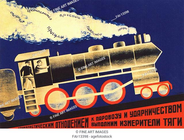 With a socialist attitude to the steam locomotive and shock work movement (Poster). Bulanov, Dmitry Anatolyevich (1898-1942). Colour lithograph