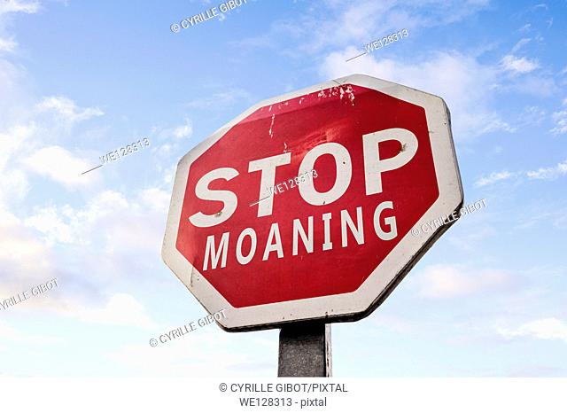 Stop Moaning Sign