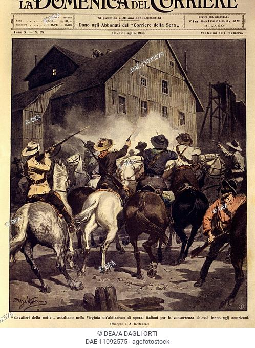 United States of America, 20th century - Competition between workers in Virginia, American horsemen attack Italian workers houses