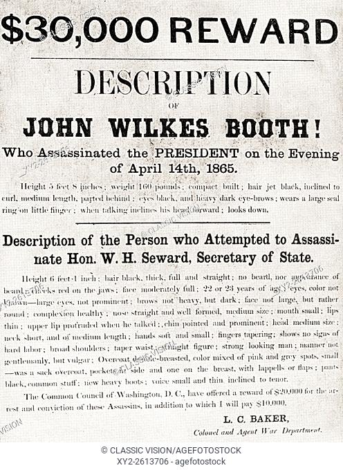 Poster offering a $30,000 reward for the arrest of John Wilkes Booth, the man who assassinated President Abraham Lincoln at Ford's Theatre, in Washington, D