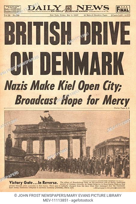 1945 Daily News (New York) front page reporting British Army Drive into Denmark, more German forces surrender, and British Eighth Army occupy the port of...