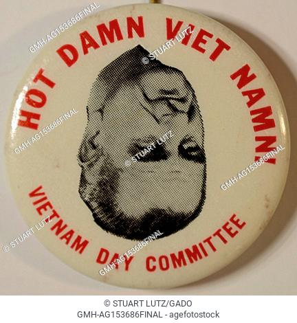 "Pinback button from the Vietnam Day Committee with upside down image of United States President Lyndon Johnson, with text reading """"Hot Damn Viet Namn"""""