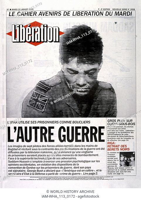 Headline in 'Liberation' a French newspaper, 22nd January 1991, concerning Squadron Leader John Peters (born 1961) pilot of the Royal Air Force captured on his...