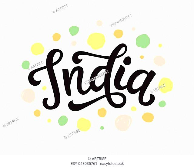 India hand written lettering. Brush calligraphy. Greeting card flyer design. Vector illustration