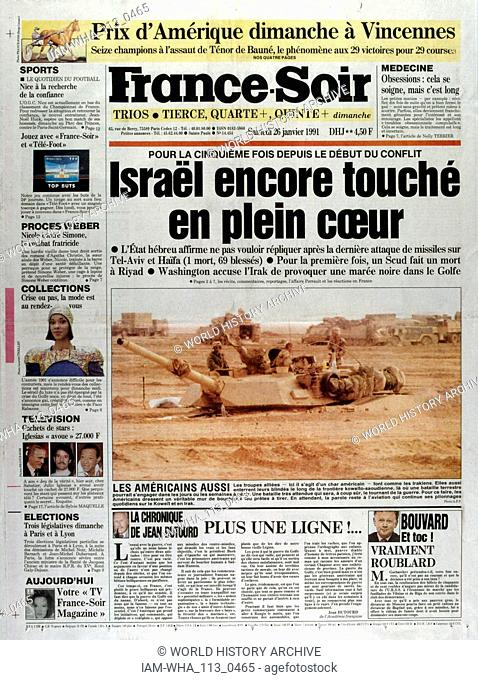 Front Page of the French publication 'France-Soir' reporting the an attack on Tel Aviv and Haifa in Israel during the Gulf War. 26th January, 1991