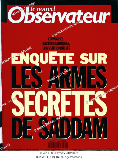 Front Page of the French publication 'le Nouvel Observateur' reporting an inquiry into Chemical, Biological and conventional weapons of Saddam Hussein during...
