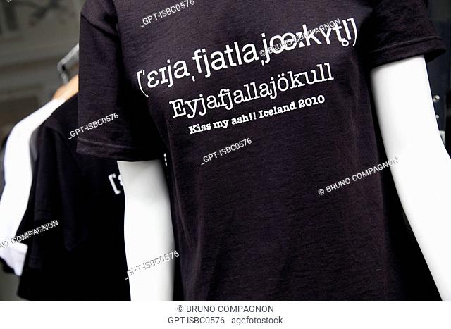 T-SHIRT WITH A SLOGAN ABOUT THE VOLCANO EYJAFJALLAJOKULL AND ITS ERUPTIONS ON MARCH 20 AND APRIL 14, 2010 THAT REQUIRED THE EVACUATION OF 800 PEOPLE AND...