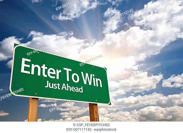 Enter To Win Green Road Sign